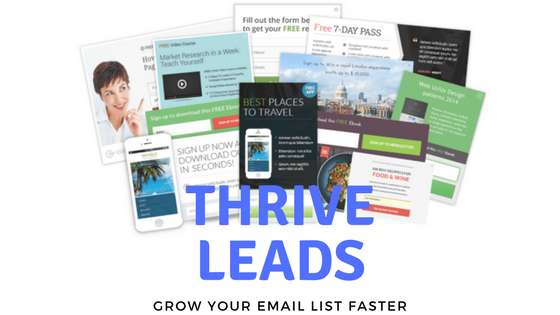 Thrive Leads Review 2018: Grow Your Email List Faster
