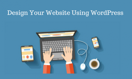 How to Design A Website Using WordPress- Easy Step By Step Guide