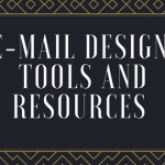 Top E-mail Designing Resources To Help You Create Amazing Emails