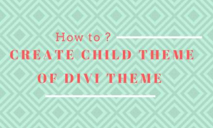 How To Create A Divi Child Theme Within Minutes