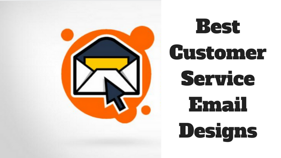 Awesome Customer Service Email Design Examples You Can Copy- Web