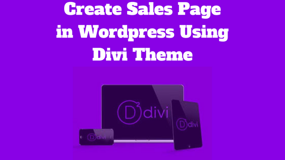 Create Sales Page In WordPress Using Divi Theme