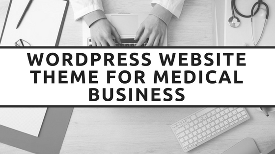 WordPress Website Theme For Medical Business
